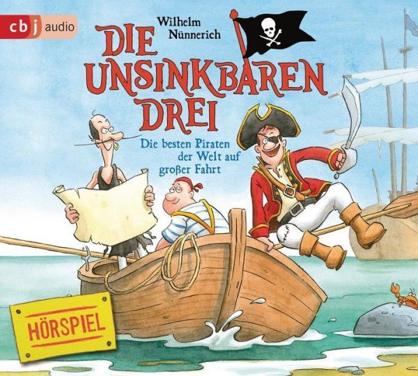 Die unsinkbaren Drei - Band 2. Die besten Piraten auf großer Fahrt