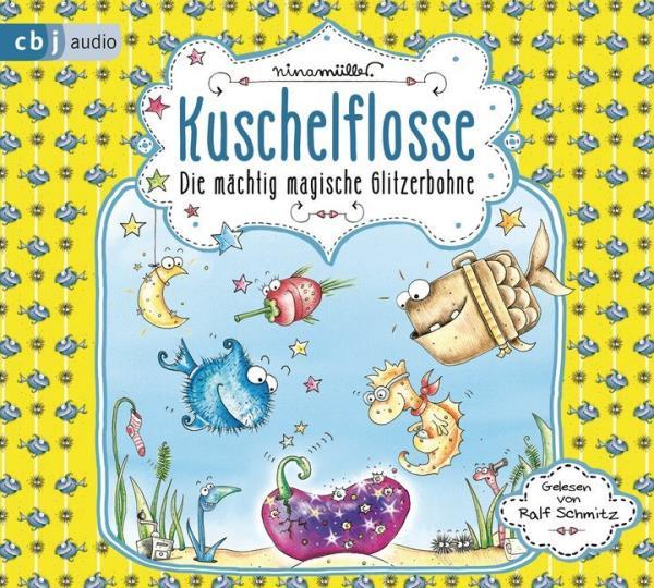 Kuschelflosse - Die mächtige Glitzerbohne