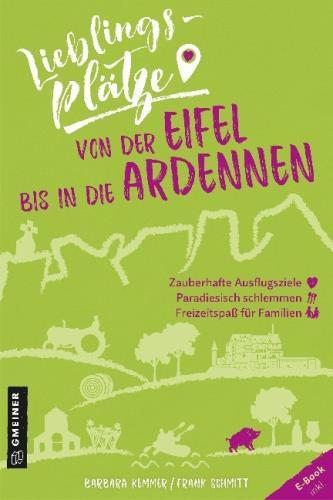 Von der Eifel bis in die Ardennen