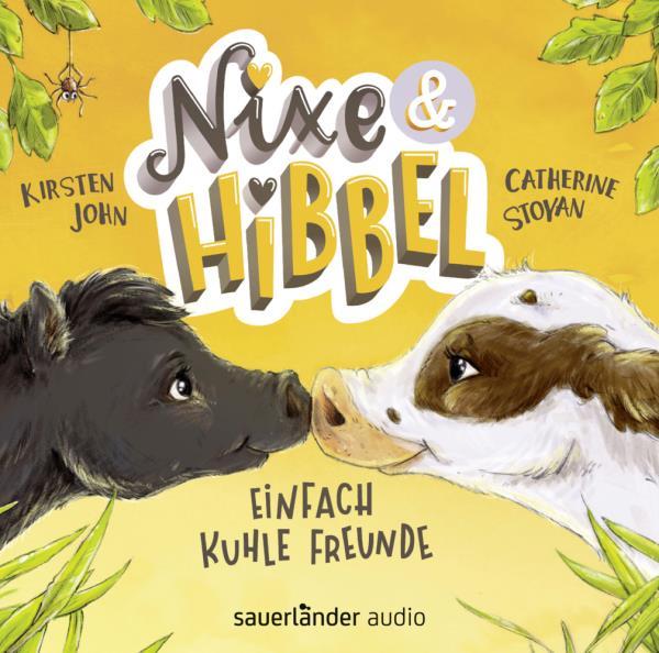 Nixe & Hibbe - Einfach kuhle Freunde
