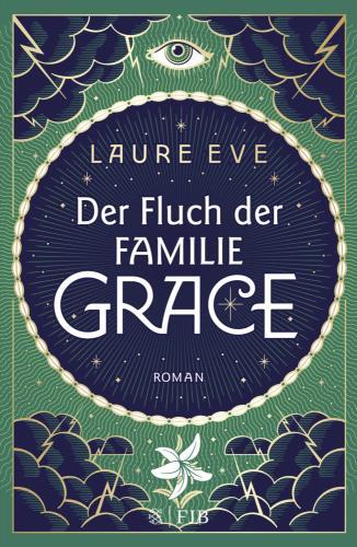 Der Fluch der Familie Grace