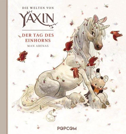 Die Welten von Yaxin - Der Tag des Einhorns