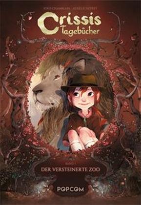 Crissis Tagebücher - Band 1. Der versteinerte Zoo