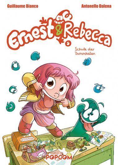 Ernest & Rebecca - 5. Schule der Dummheiten