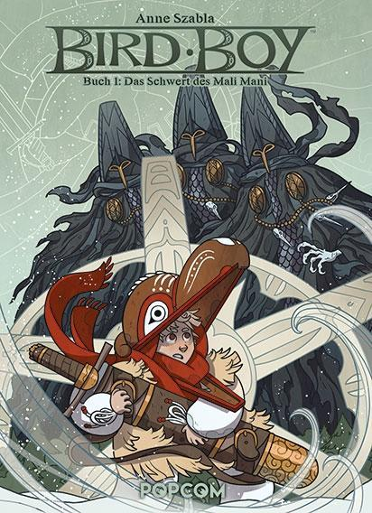 Bird Boy - Buch 1. Das Schwert des Mali Mani