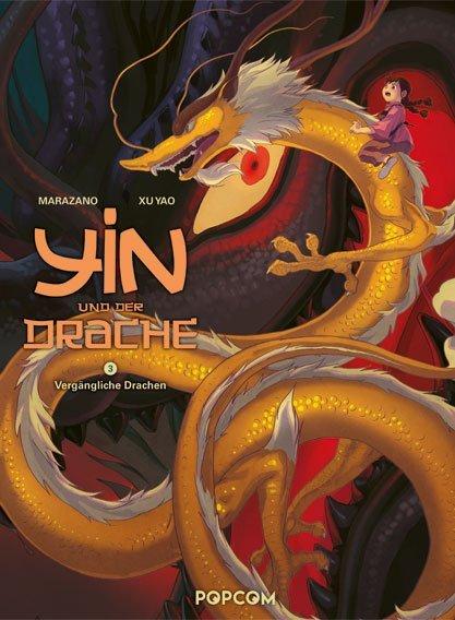 Yin und der Drache - 3. Vergängliche Drachen