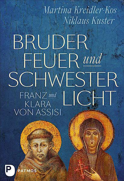 Bruder Feuer und Schwester Licht
