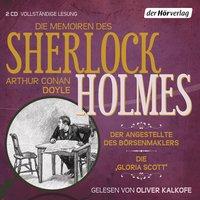 """Die Memoiren des Sherlock Holmes - 8. Der Angestellte des Börsenmaklers. Die """"Gloria Scott"""""""