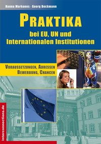 Praktika - bei EU, UN und Internationalen Institutionen