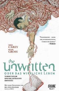 The unwritten oder das wirkliche Leben - 1. Tommy Taylor und die gefälschte Identität