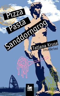 Pizza, Pasta, Sandorngrog