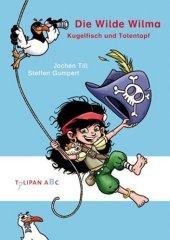 Die Wilde Wilma - Kugelfisch & Totenkopf