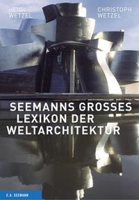 Seemanns großes Lexikon der Weltarchitektur