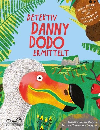 Detektiv Danny Dodo ermittelt