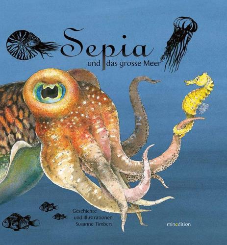 Sepia und das große Meer