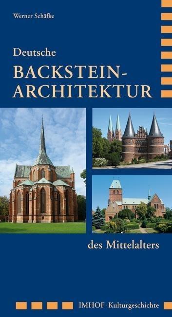 Deutsche Backstein-Architektur des Mittelalters