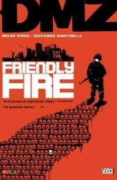 DMZ - 4. Friendly Fire