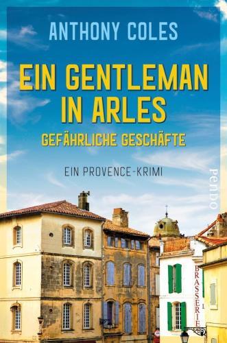 Ein Gentleman in Arles