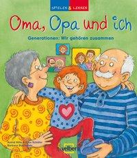 Oma, Opa und ich