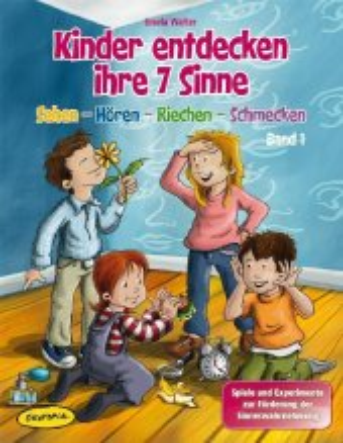 Sehen - Hören - Riechen - Schmecken