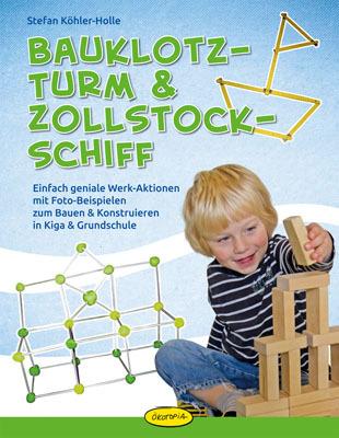 Bauklotz-Turm & Zollstock-Schiff