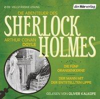Die Abenteuer des Sherlock Holmes - 3. Die fünf Orangenkerne. Der Mann mit der entstellten Lippe