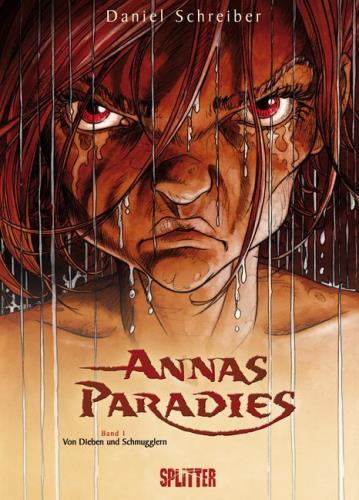 Annas Paradies - Band 1. Von Dieben und Schmuggerln