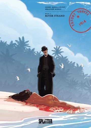 Tatort Tahiti 1914 - Buch 2. Blauer Horizont
