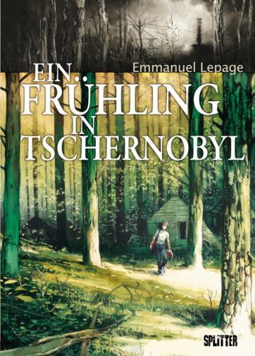Ein Frühling in Tschernobil