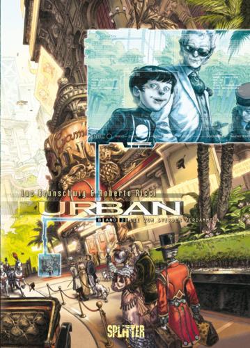 Urban - Band 2. Die zum Sterben verdammten