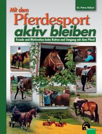 Mit dem Pferdesport aktiv bleiben
