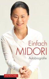 Einfach Midori!
