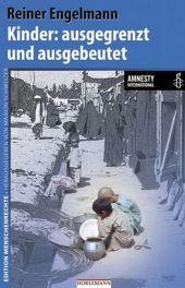 Kinder: ausgegrenzt und ausgebeutet