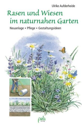 Rasen und Wiesen im naturnahen Garten