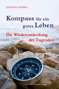 Kompass für ein gutes Leben