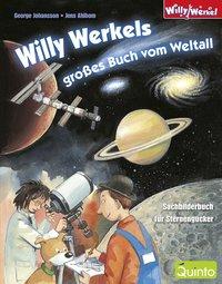 Willy Werkels großes Buch vom Weltall
