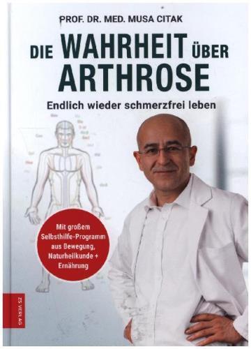 Die Wahrheit über Arthrose