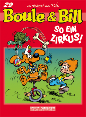 Boule & Bill - 29. So ein Zirkus!