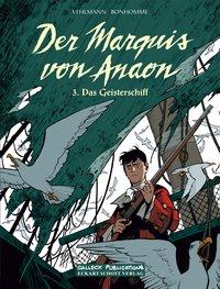 Der Marquis von Anaon - 3. Das Geisterschiff