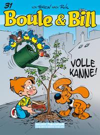 Boule & Bill - 31. Volle Kanne