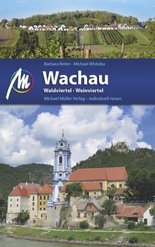 Wachau, Waldviertel, Weinviertel