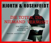 Ein Fall für Sebastian Bergman - Die Toten, die niemand vermisst