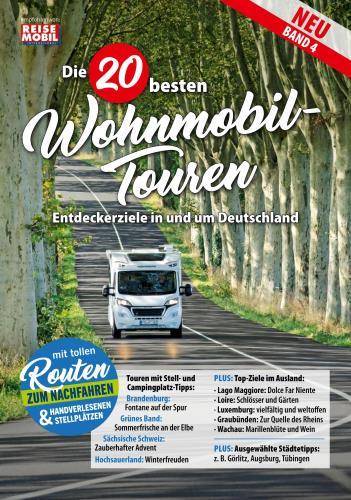 Die 20 besten Wohnmobil-Touren