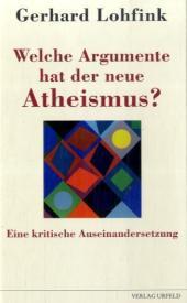 Welche Argumente hat der neue Atheismus?