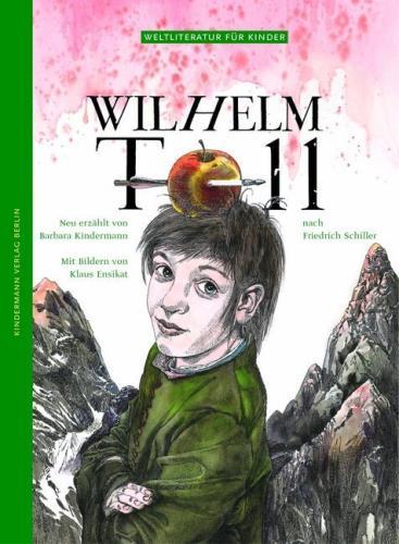 Coverbild Wilhelm Tell nach Friedrich Schiller