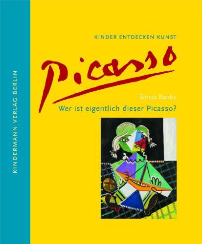 Wer ist eigentlich dieser Picasso?