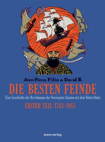 Die besten Feinde - 1. 1783 - 1953
