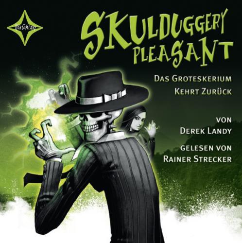 Skulduggery Pleasant - 2. Das Groteskerium kehrt zurück