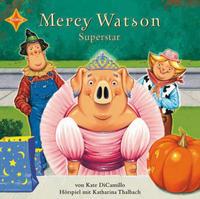Mercy Watson - Superstar