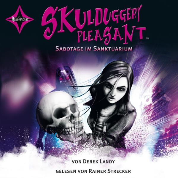 Skulduggery Pleasant - 4. Sabotage im Sanktuarium